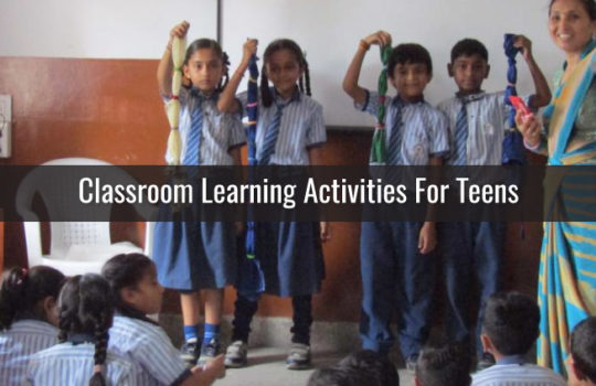 13 Classroom Learning Activities for teens
