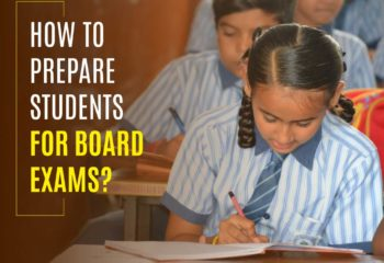 Exam preparation How to prepare students for board exams