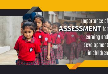 Importance of assessment for the development of children